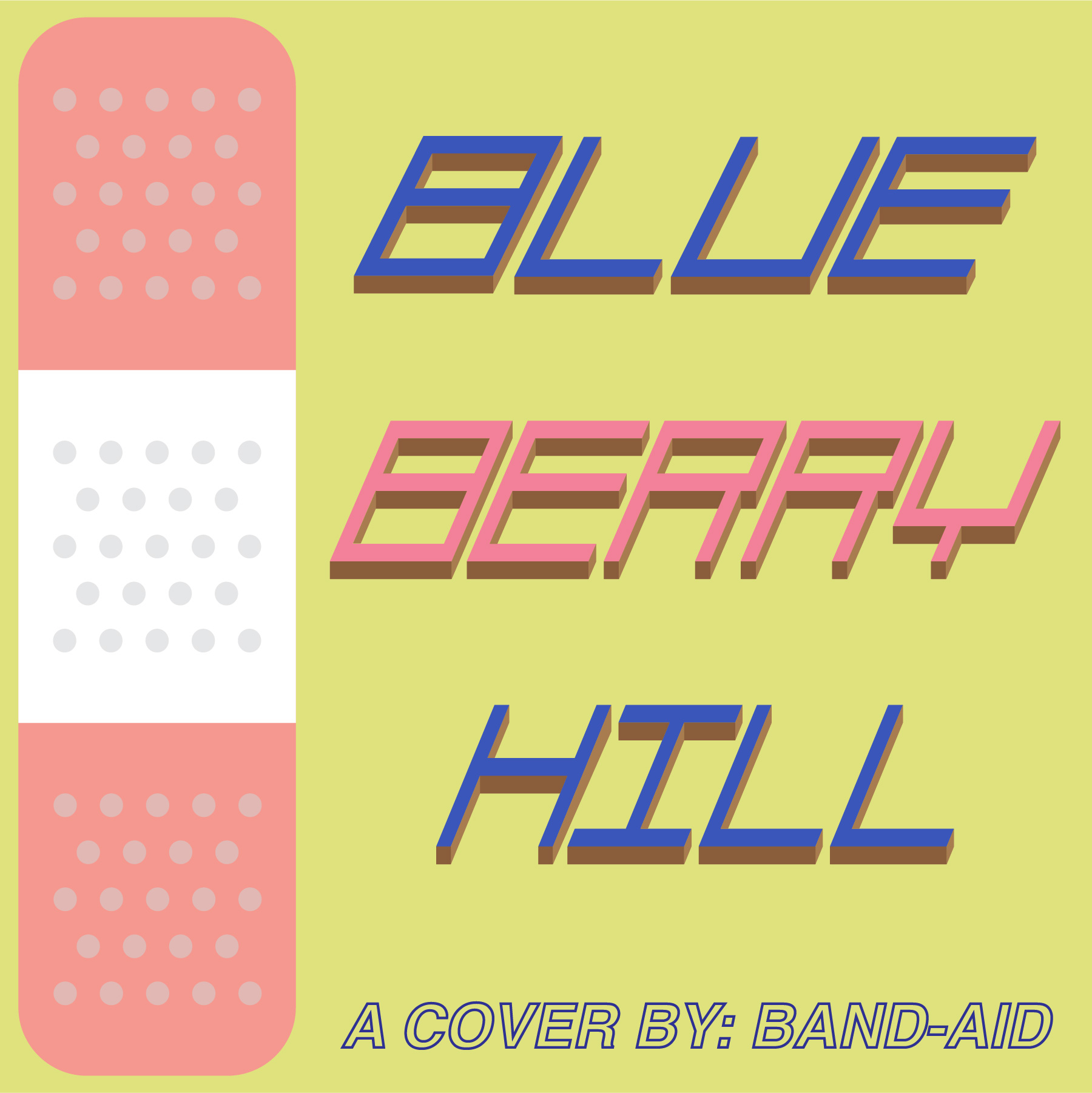 Band-Aid: Blueberry Hill (Cover)